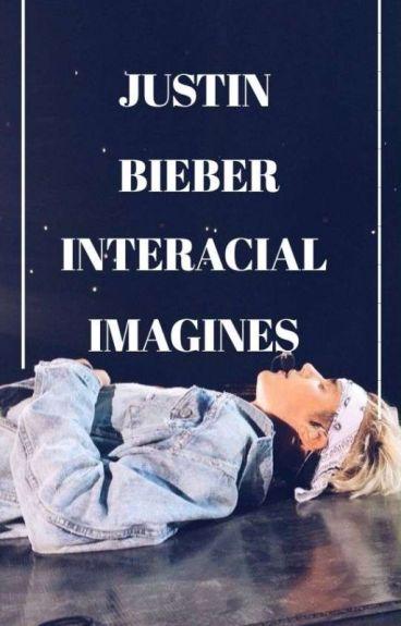 Justin Bieber Interracial imagines/preferences.