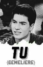 Tú {GEMELIERS} by twinsftdjom