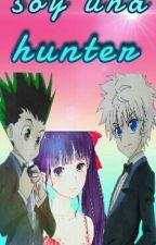 Soy Una Hunter [ Killua Y Tu ] by yaoi_mabel15