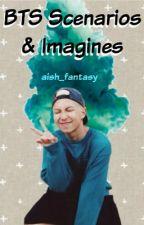 BTS Scenarios & Imagines by Aish_Fantasy
