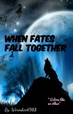 When Fates Fall by wormbook988