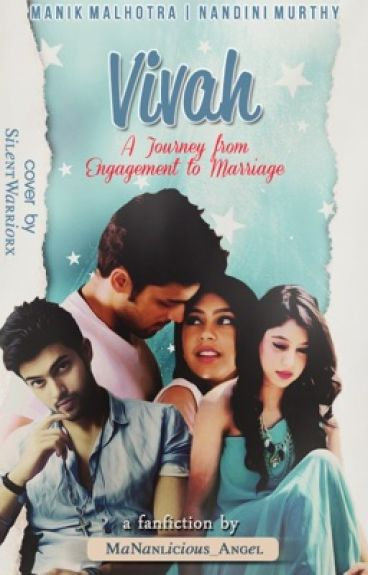 Vivah-A Journey From Engagement To Marriage MaNan FF
