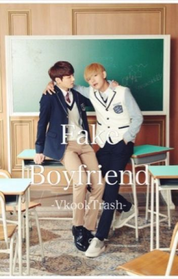 Fake Boyfriend? {Vkook} (On hold)