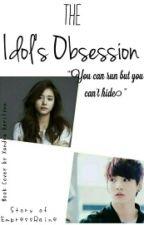 The Idol's Obsession [HIATUS] by EmpressRaine