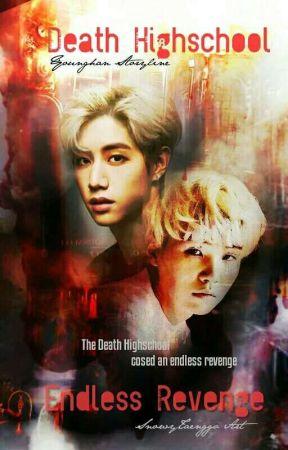 Death Highschool 「와」 Endless Revenge by lilmeowmeowife