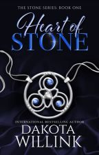 Heart of Stone (The Stone Series: Book 1) [#Wattys2016] by DakotaWillink