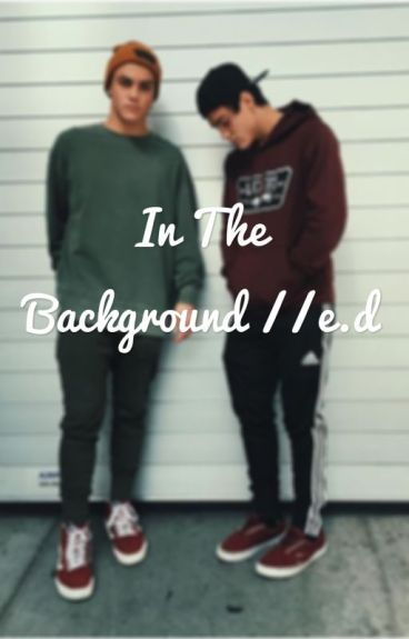 In the Background //e.d