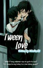 Tween LOVE! (BOYXBOY) by TidusFinal03