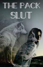 The pack slut by AlannaList291