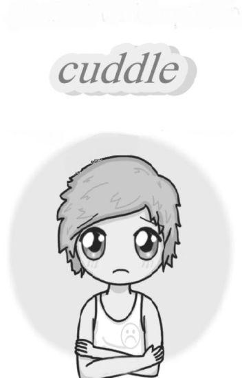 cuddle; hoodings.