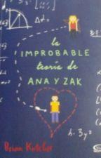 La improbable teoría de Ana y Zak by valeriaaa2503
