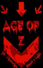 Age of Z by TS-Historias