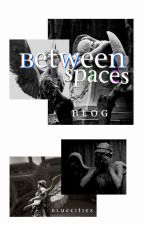 between spaces. by Bluecities
