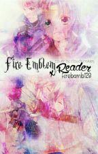 Fire Emblem X reader & Oneshots by firebomb128