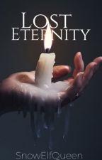 Lost Eternity by SnowElfQueen