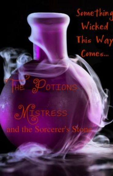 The Potions Mistress and the Sorcerer's Stone
