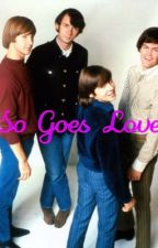 So Goes Love by Emily_Nesmith