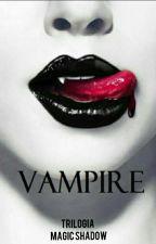 VAMPIRE by Lunadeluto