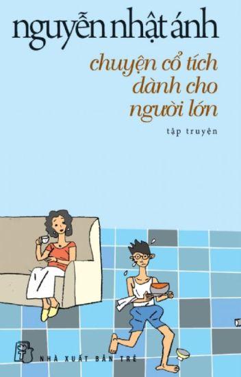 Chuyện Cổ Tích Dành Cho Người Lớn - Nguyễn Nhật Ánh