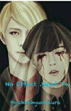 No Effect .Need ya by chanhyunkaura