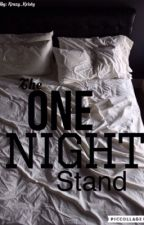 The One Night Stand by Kristy_4902