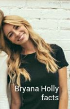 Bryana Holly facts by itsziamdick