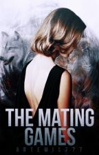 The Mating Games-#Wattys2016 by artemis777