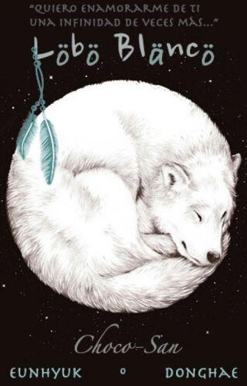 Lobo Blanco [Eunhae +18]