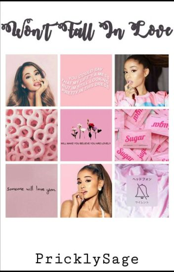Won't Fall In Love (Ariana Grande/You) (GirlxGirl)