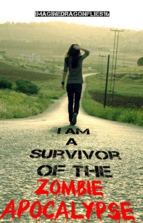 1 | I Am a Survivor of the Zombie Apocalypse | ✅ by ImagineDragonflies16