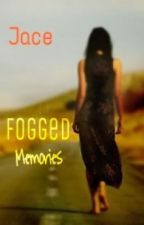 Fogged Memories by amusedpepper