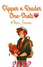 Dipper X Reader One Shots❤  by Panic_Forever