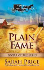 Plain Fame: The Plain Fame Trilogy by rosebud921