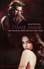 Dame Amor - Harry Styles [EN EDICIÓN] by jennyTOLOSA1
