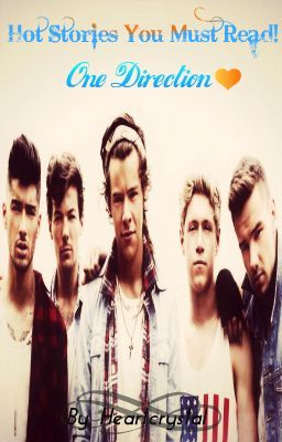 Hot Stories You Must Read! One Direction✰