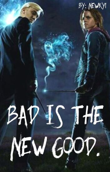 Bad is the new good.