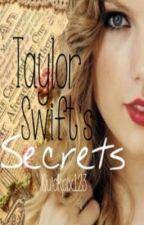 Taylor Swifts Secrets <3 by Quickpix123