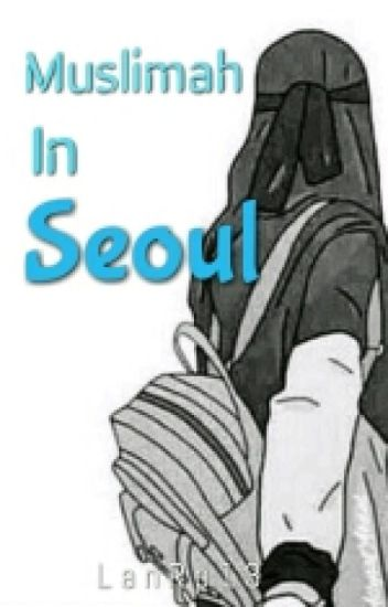 Muslimah In Seoul