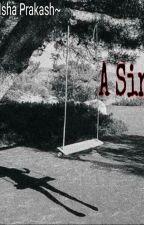 A Sin. by IshaPrakash