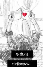 Bitter's Dictionary by blackheartprincess28