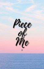 Piece of Me (Season 2) by PaperOfChester