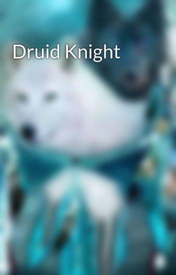Druid Knight