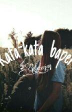 Kata-kata baper (End) by rilia_dian