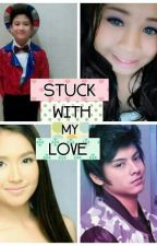 Stuck With My Love  by reigne3541