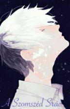 A Szomszéd Srác by AyameNekoChan
