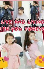 Live And Living With You For3ver (ASP/PSA) by sakdyah