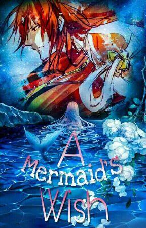 """""""A Mermaid's Wish"""" (Ren Kouen X Reader)(Complete) by A_dreamers_Butterfly"""