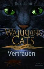 Warrior Cats Vertrauen by Goldsturm