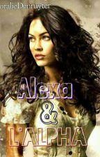Alexa et l'Alpha  by CoralieDenruyter