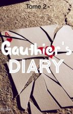 La série des Diary 1 : Gauthier's Diary (T2) by The_Red_Roze